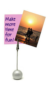 Make more time for fun!